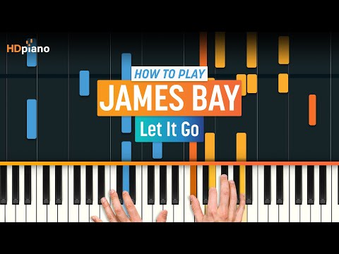 """ALL PARTS FREE - How To Play """"Let It Go"""" by James Bay 