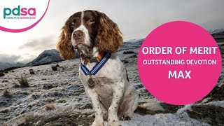Max is awarded the PDSA Order of Merit