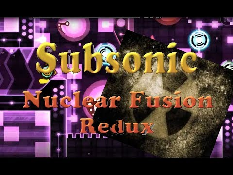 Subsonic syncs with Nuclear Fusion REDUX! Perfect Sync!