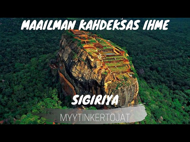 Maailman kahdeksas ihme - Sigiriya