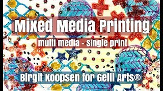 Mixed Media Printing with Gelli Arts® by Birgit Koopsen