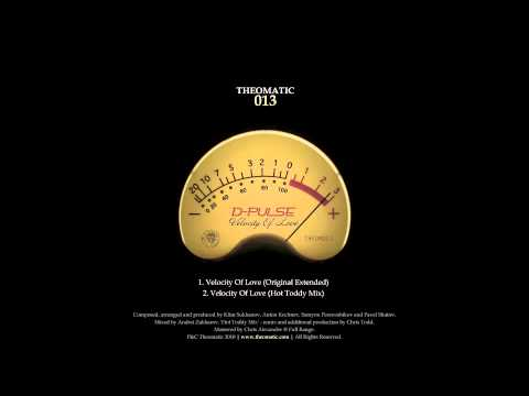 D-Pulse – Velocity Of Love (Hot Toddy mix) (12