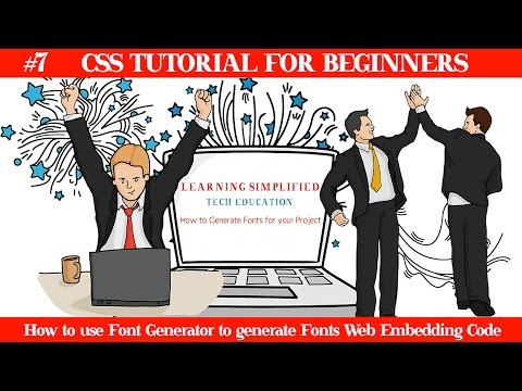 How To Use Font Generator To Generate Fonts Web Embedding Code-CSS Tutorial For Beginners