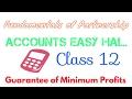 Guarantee of Minimum Profits Easy  Explainations.