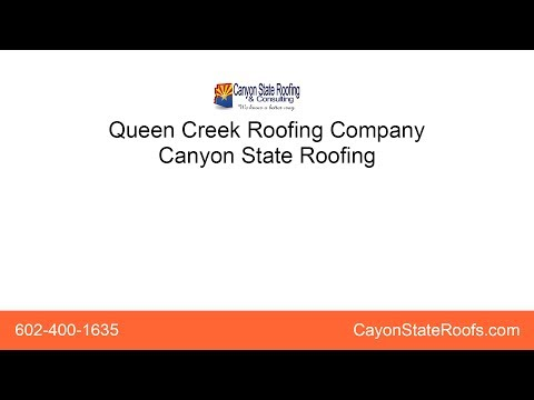 Queen Creek Roofing Company | Canyon State Roofing