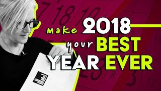 MAKE 2018 YOUR BEST YEAR EVER | MEL ROBBINS