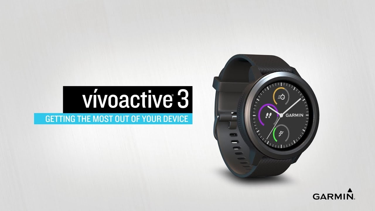 vívoactive 3: Getting the Most Out of Your Device