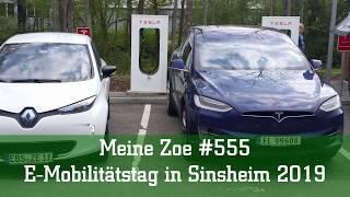 Meine Zoe #555 - E-Mobilitätstag in Sinsheim 2019