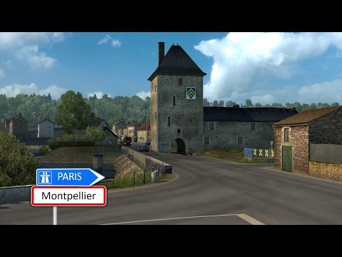 Euro Truck Simulator 2 - Montpellier to Paris (Vive la France)
