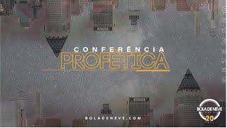 Conferência Profética 2019 | Bola de Neve | 14.12.2019 NOITE