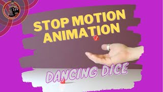 Claymation Dancing Dice: Stop Motion Video