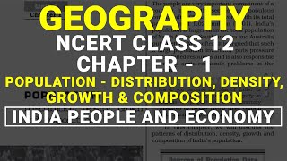 Population | Distribution, Density, Growth & Composition - Chapter 1 Class 12 NCERT Geography