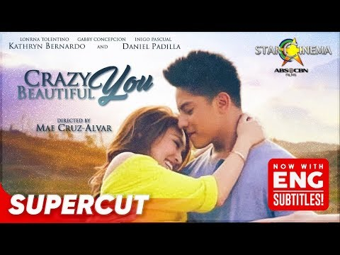 Crazy Beautiful You | Daniel Padilla, Kathryn Bernardo | Supercut (With Eng Subs)