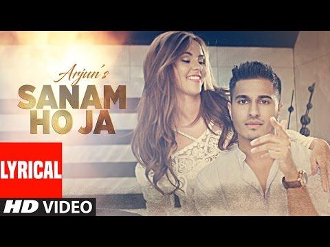 SANAM HO JA LyricalVideo Song | Arjun | Latest Hindi Song 2016 | T-Series