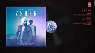 Zeher Full Song  Bohemia l Deep Money Audio Mp3