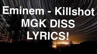 Killshot LYRICS - Eminem MGK Diss LYRICS! Killshot Lyrics