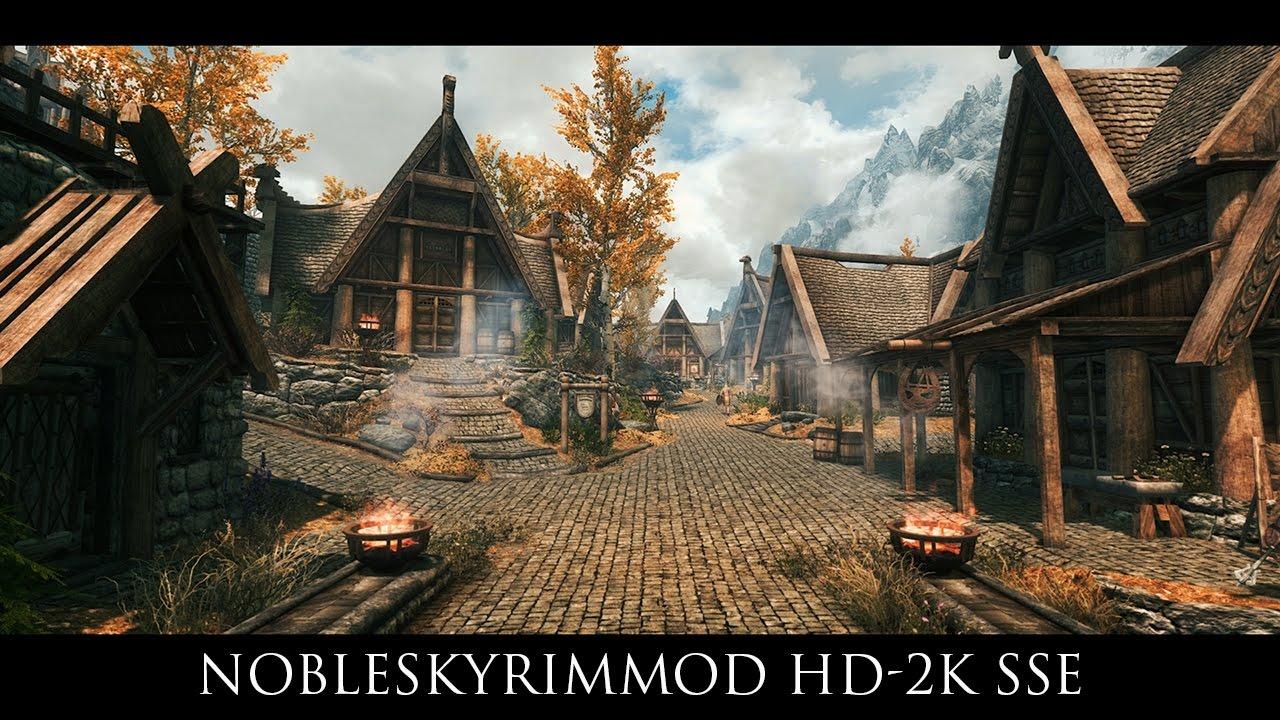 Skyrim SE Mods: NobleSkyrimMod HD-2K SSE - YouTube