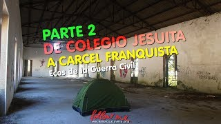 Gambar cover El COLEGIO que fue PRISIÓN en A Guarda, Parte dos.