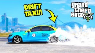 Surprising passengers with a DRIFT Taxi!! (GTA 5 Mods Gameplay)
