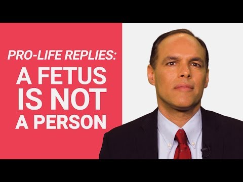 """Pro-Life Replies: """"A Fetus is NOT a Person"""""""