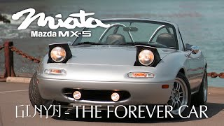 Mazda MX-5 Miata. Ginya - The Forever Car.