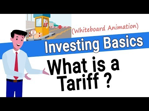 What is a Tariff? How do Tariffs Work?