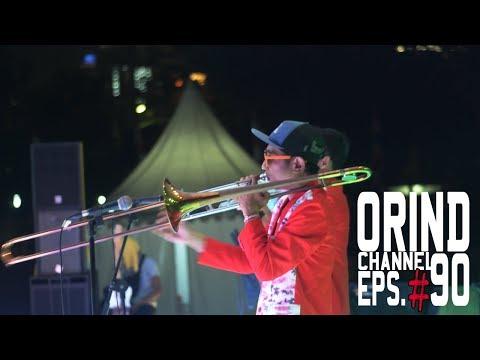 ORIND CHANNEL EPS #90 (#ORINDgigs KEBUN JERUK FAIR 2017