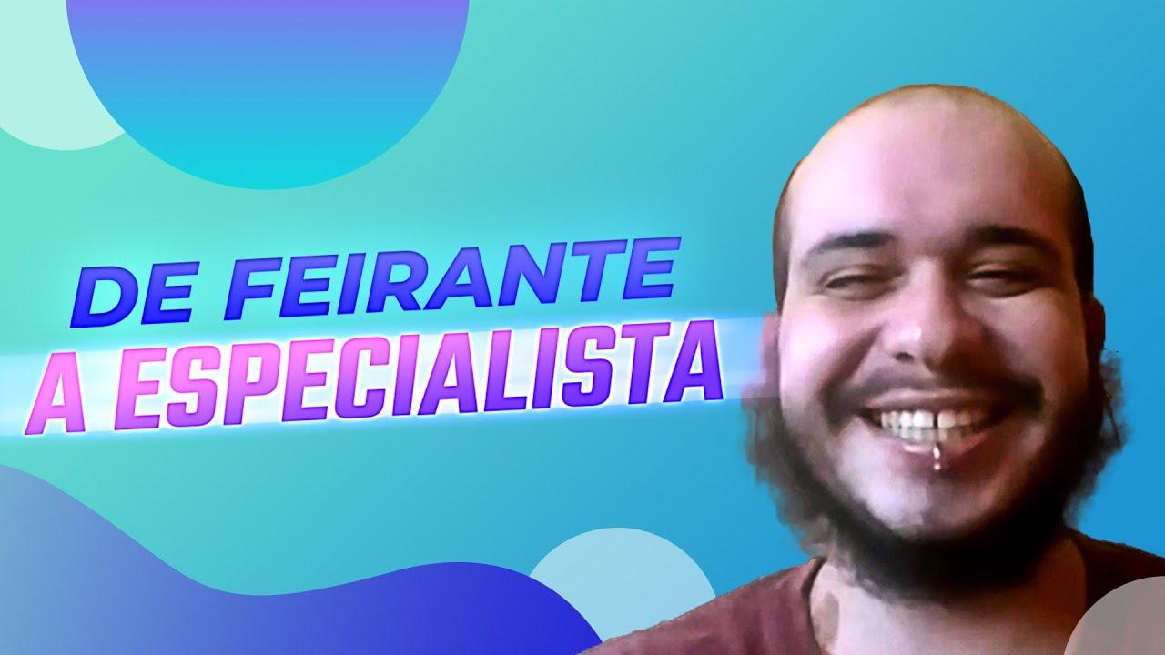 De Feirante a Especialista Spring REST - História de Leonardo Bezerra