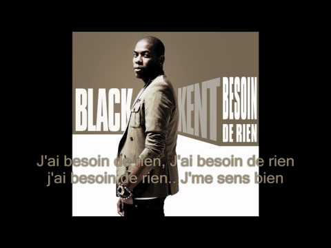 Black Kent - Besoin de Rien (paroles & musique officielles)