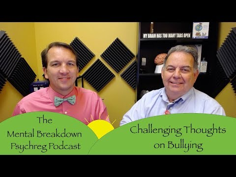 Challenging Thoughts on Bullying