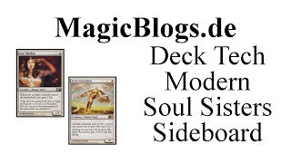 Magic Mtg Deck Tech - Modern: Soul Sisters (sideboard)