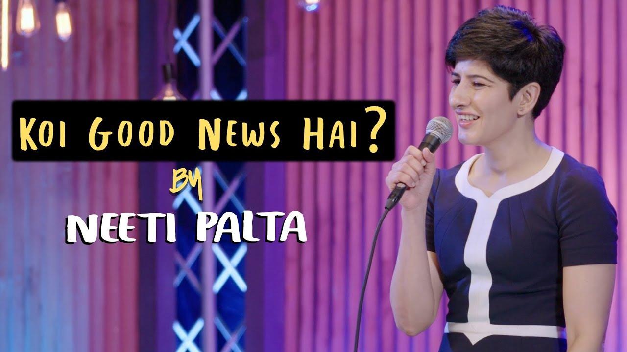Download Koi Good News Hai? | Neeti Palta - Almost Sanskari | Stand Up Comedy | Amazon Prime Special
