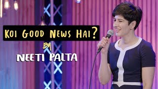 Koi Good News Hai? | Neeti Palta - Almost Sanskari | Stand Up Comedy | Amazon Prime Special