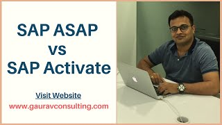 SAP ASAP vs SAP Activate Methodology | Gaurav Learning Solutions