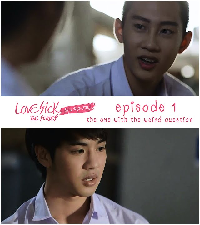 [ENG Sub] Love Sick The Series (Uncut) S1E01