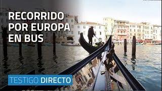 Recorrido por Europa en bus - Testigo Directo HD