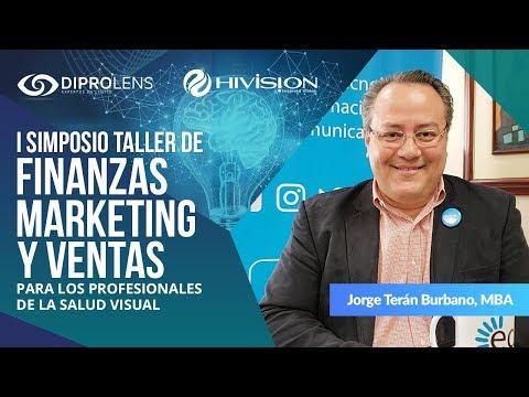 Simposio Taller de Marketing Digital: Jorge Terán, MBA