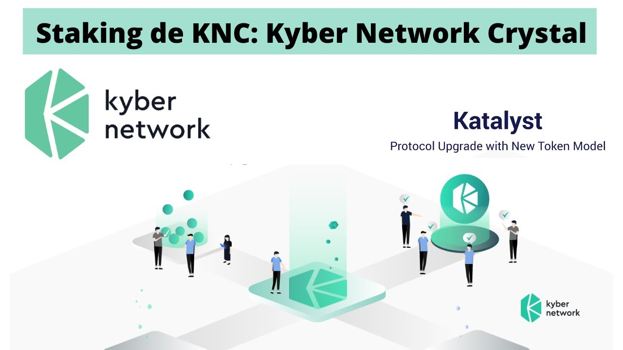 Staking KNC : Kyber Network Crystal