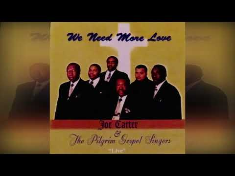 Joe Carter & The Pilgrim Gospel Singers - Stay Under The Blood Of Jesus