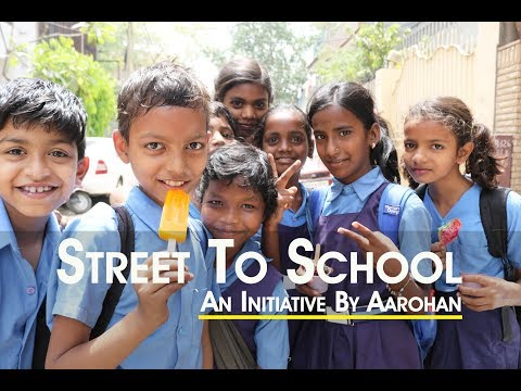 Aarohan NGO educating underprivileged children | The journey from street to school
