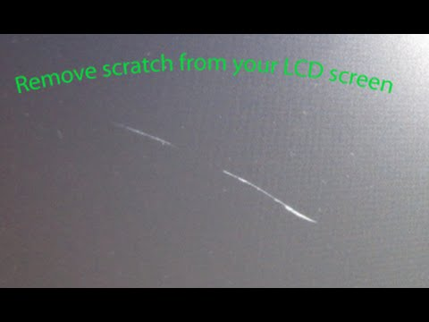 How to remove a scratch from your LCD screen using the magic eraser