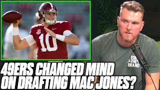 Pat McAfee Reacts To 49ers Second Guessing Trading Up For Mac Jones