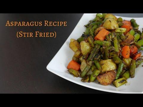 Asparagus Recipe Stir Fry | How to Cook Asparagus
