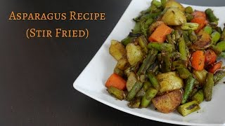 Asparagus Recipe Stir Fŗy | How to Cook Asparagus