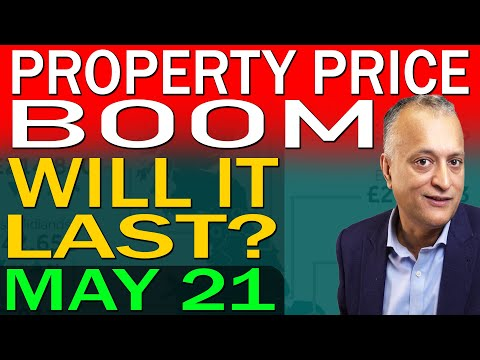 UK Property Prices & Housing Market Update | Why Property Prices Will Boom | May 2021