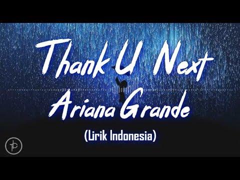 Ariana Grande - Thank U, Next (Lirik Dan Arti | Terjemehan)