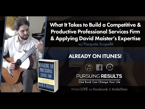 What It Takes to Build a Competitive & Productive Services Firm | Pursuing Results Podcast