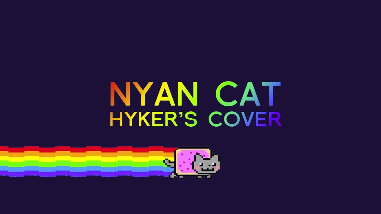 Nyan Cat (Hyker Remix)