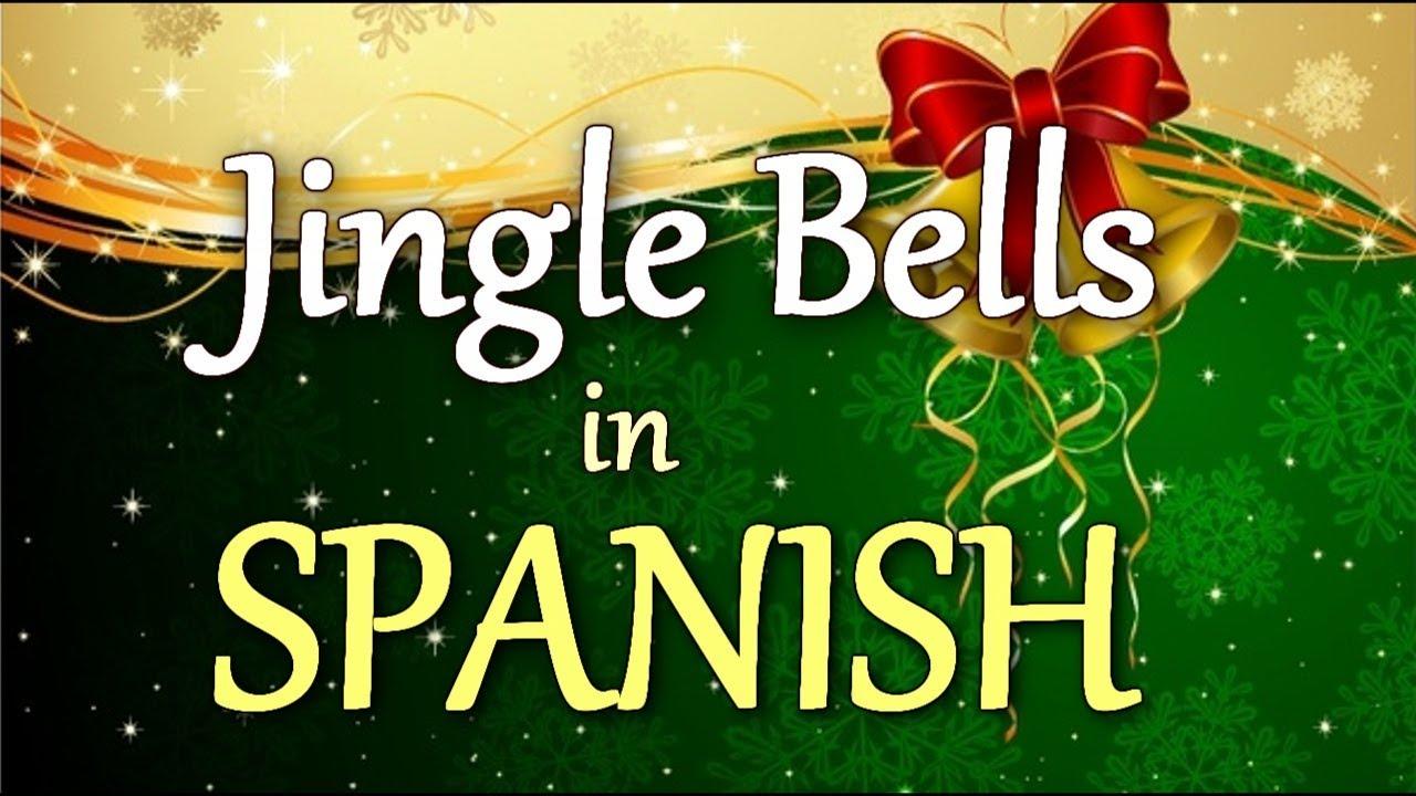 Jingle Bells In Spanish Sing Along Youtube