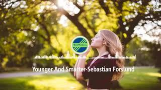 Younger And Smarter-Sebastian Forslund [2010s Pop Music]